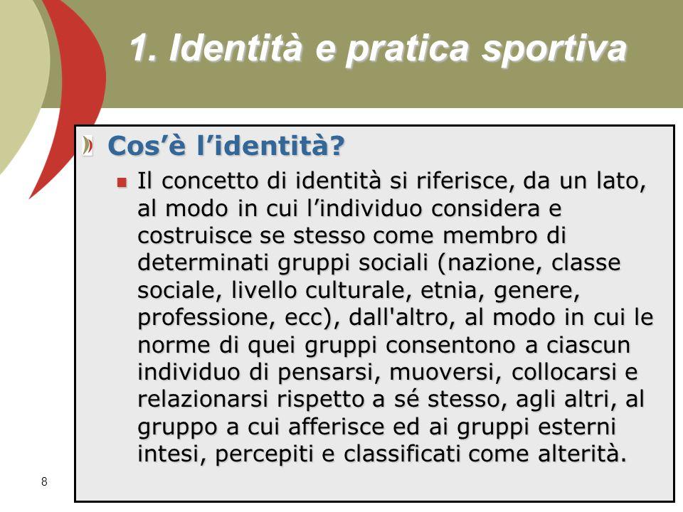 1. Identità e pratica sportiva