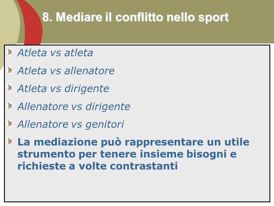 8. Mediare il conflitto nello sport