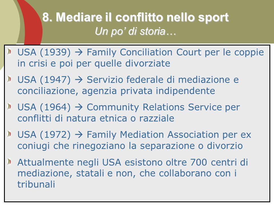8. Mediare il conflitto nello sport Un po' di storia…