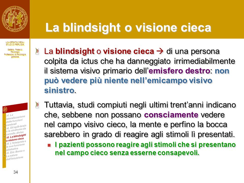 La blindsight o visione cieca