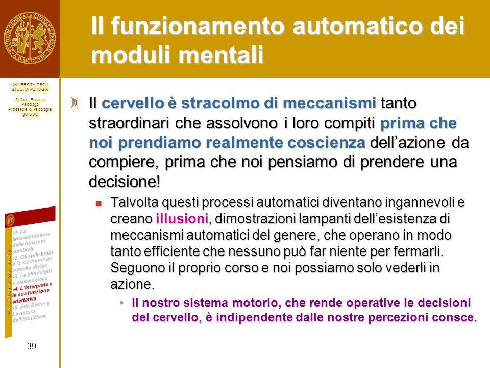Il funzionamento automatico dei moduli mentali