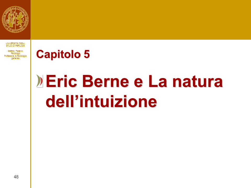 Eric Berne e La natura dell'intuizione