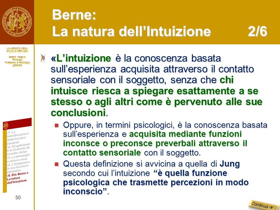 Berne: La natura dell'Intuizione 2/6