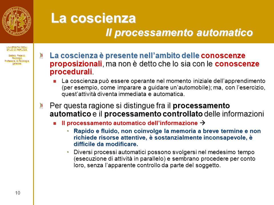 La coscienza Il processamento automatico