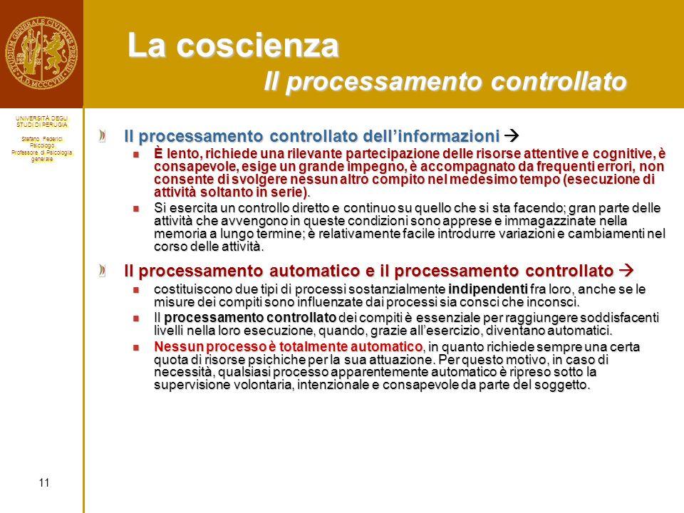 La coscienza Il processamento controllato