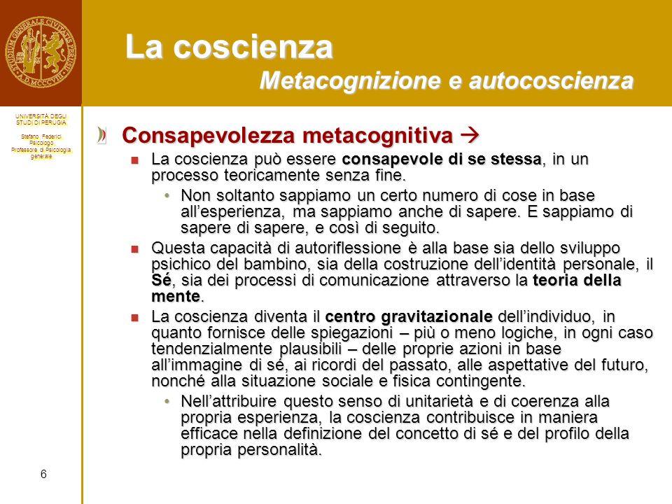 La coscienza Metacognizione e autocoscienza