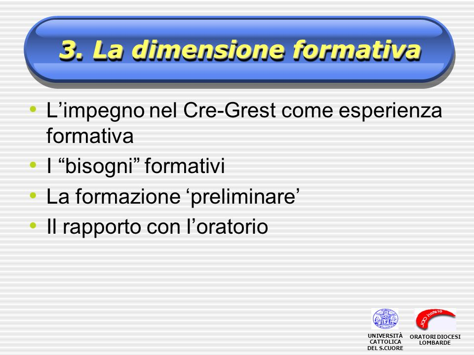 3. La dimensione formativa