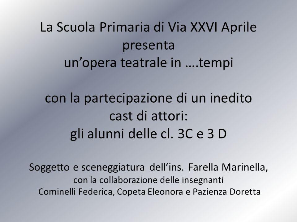 La Scuola Primaria di Via XXVI Aprile presenta