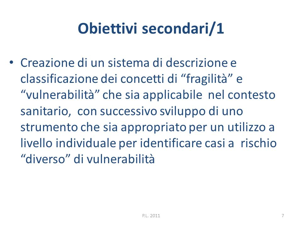 Obiettivi secondari/1