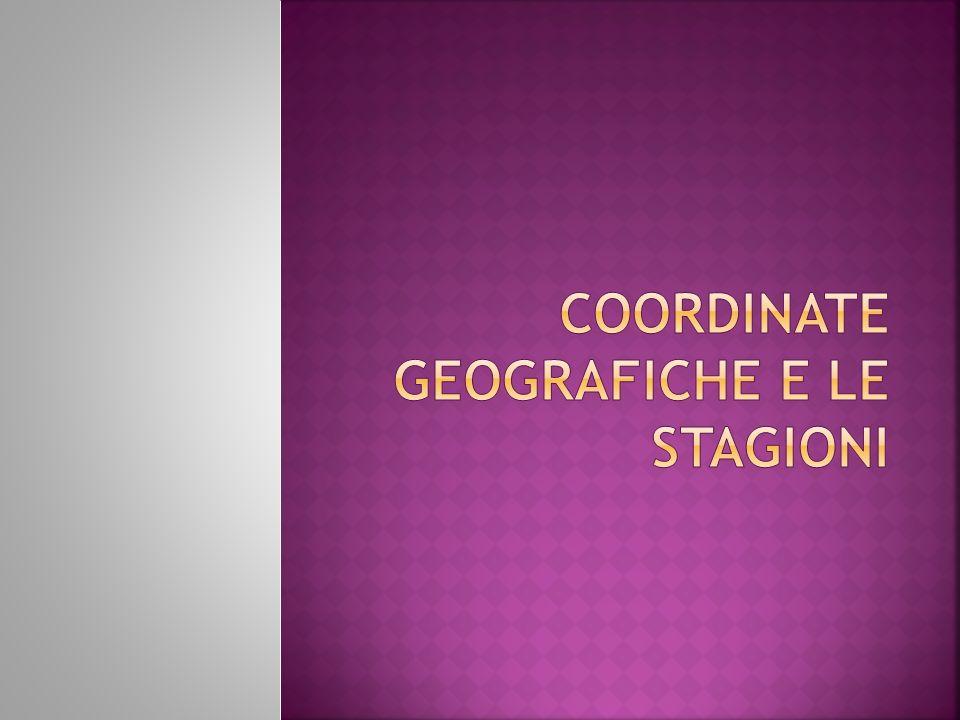 Coordinate geografiche e le Stagioni