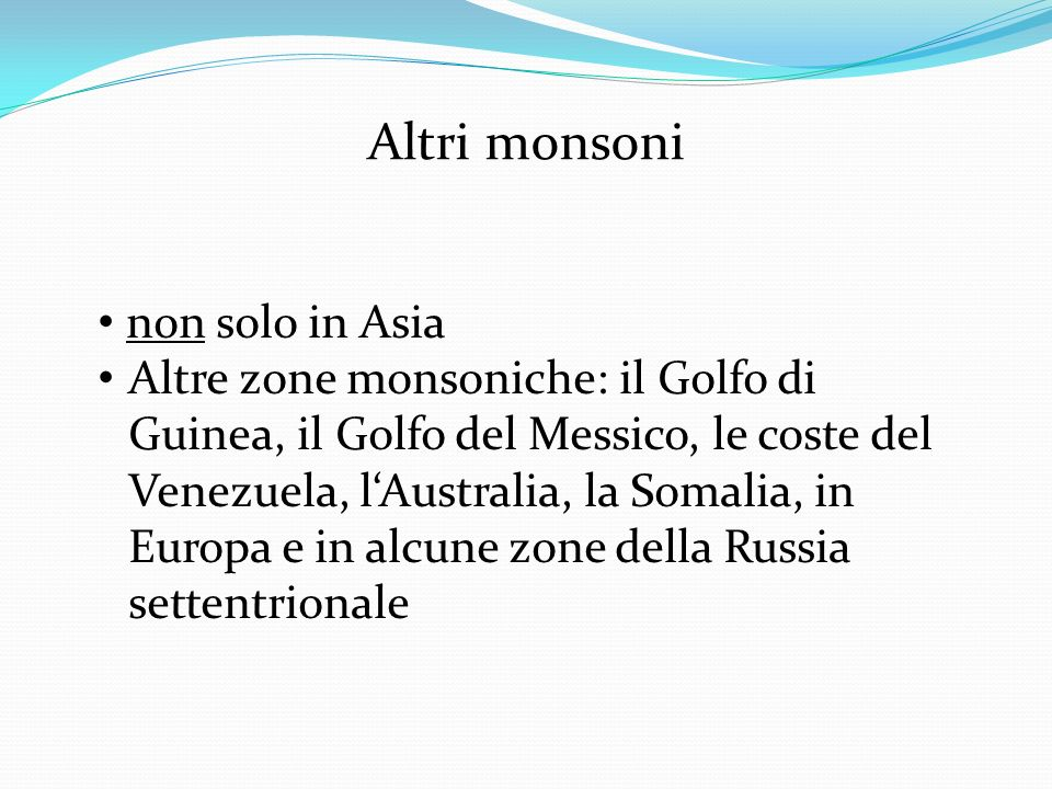 Altri monsoni non solo in Asia