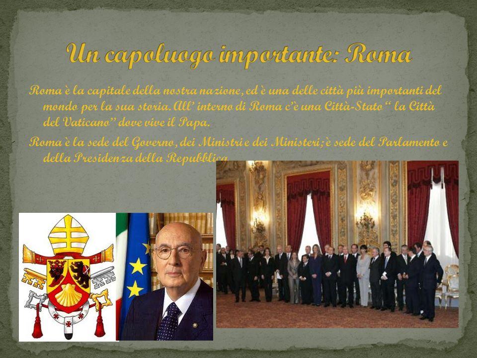 Un capoluogo importante: Roma