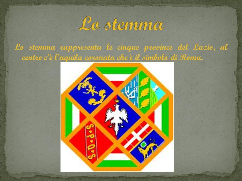 Lo stemma Lo stemma rappresenta le cinque province del Lazio, al centro c'è l'aquila coronata che è il simbolo di Roma.