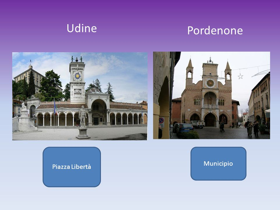 Udine Pordenone Piazza Libertà Municipio