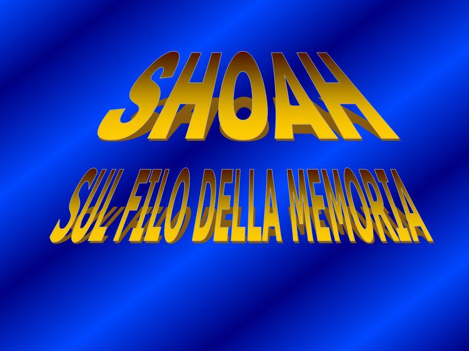 SHOAH SUL FILO DELLA MEMORIA