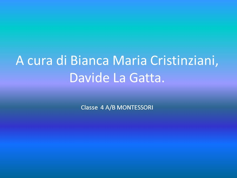 A cura di Bianca Maria Cristinziani, Davide La Gatta
