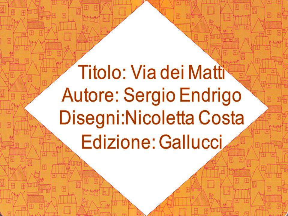 Autore: Sergio Endrigo Disegni:Nicoletta Costa Edizione: Gallucci