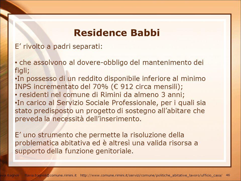 Residence Babbi E' rivolto a padri separati: