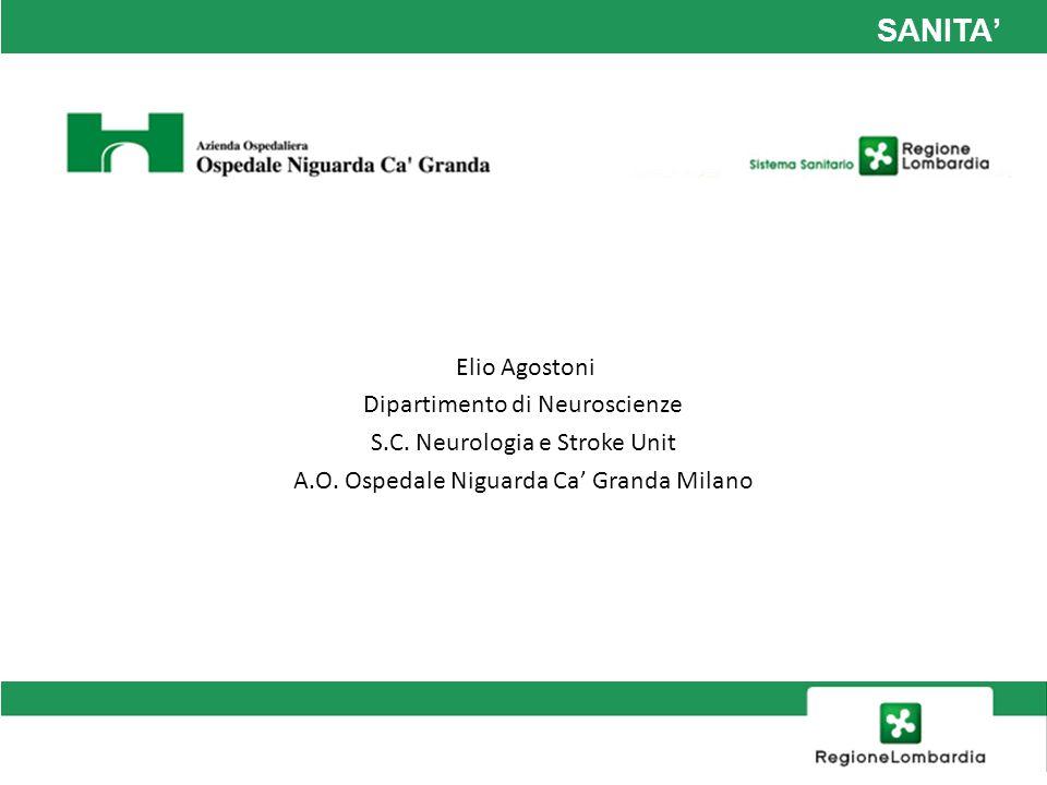 SANITA' Elio Agostoni Dipartimento di Neuroscienze