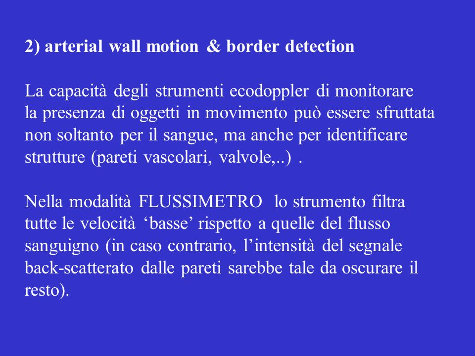 2) arterial wall motion & border detection