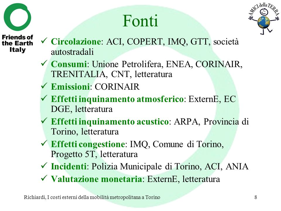 Fonti Circolazione: ACI, COPERT, IMQ, GTT, società autostradali