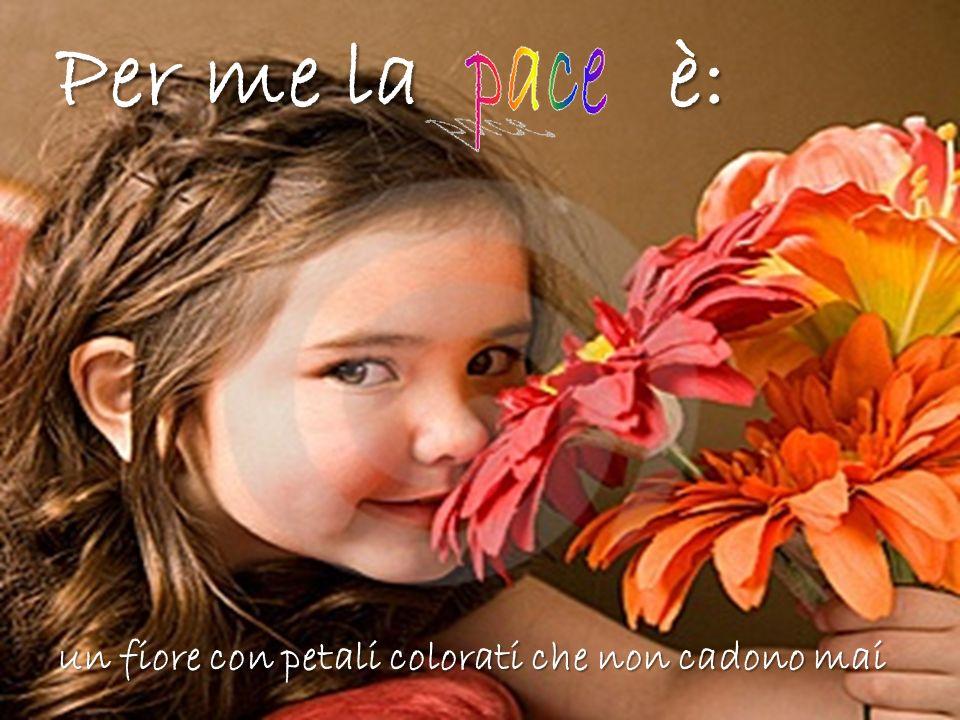 Per me la è: un fiore con petali colorati che non cadono mai
