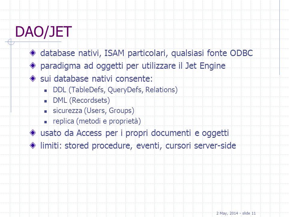 DAO/JET database nativi, ISAM particolari, qualsiasi fonte ODBC