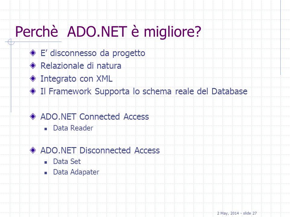 Perchè ADO.NET è migliore