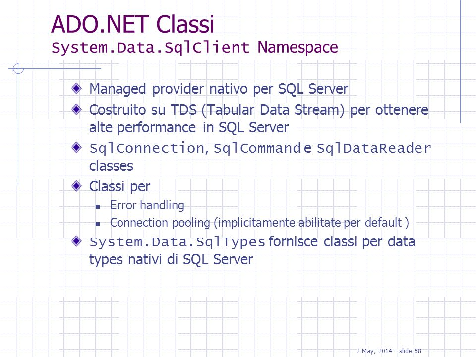 ADO.NET Classi System.Data.SqlClient Namespace