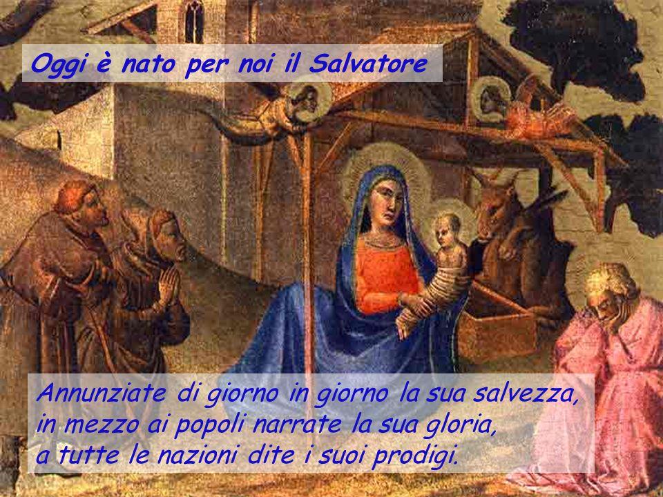 Oggi è nato per noi il Salvatore