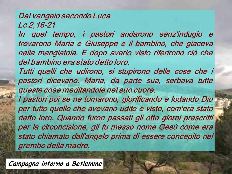 Dal vangelo secondo Luca Lc 2,16-21