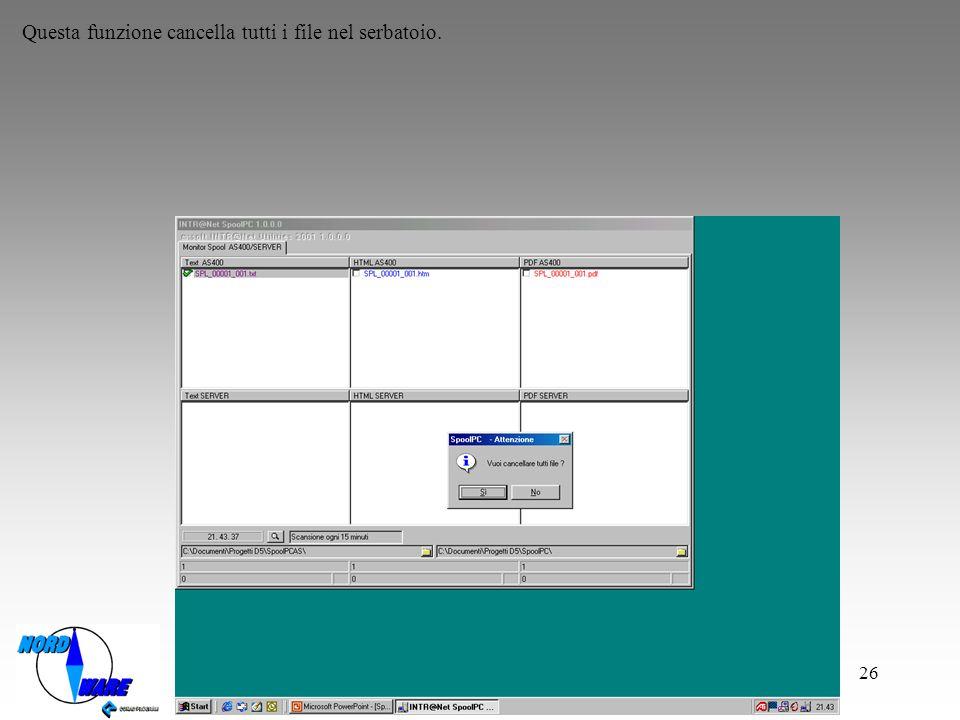 Questa funzione cancella tutti i file nel serbatoio.