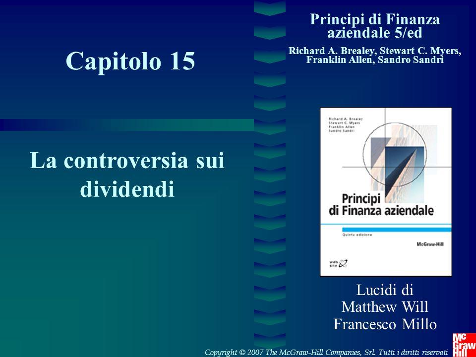 Capitolo 15 La controversia sui dividendi
