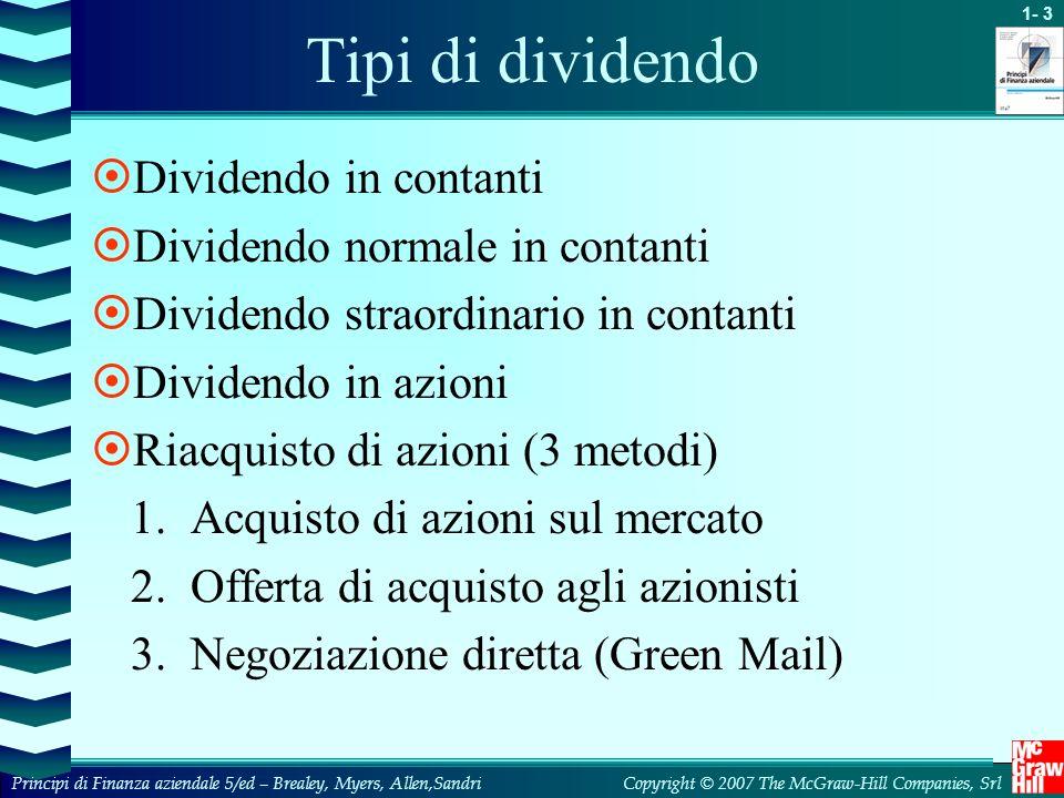 Tipi di dividendo Dividendo in contanti Dividendo normale in contanti