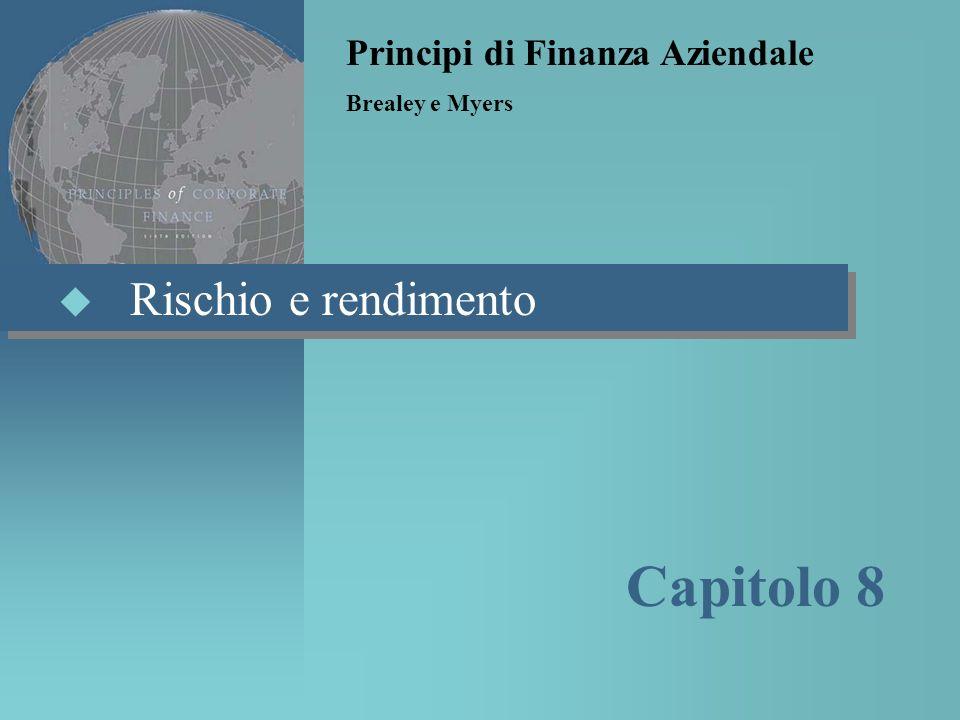 Capitolo 8 Rischio e rendimento Principi di Finanza Aziendale