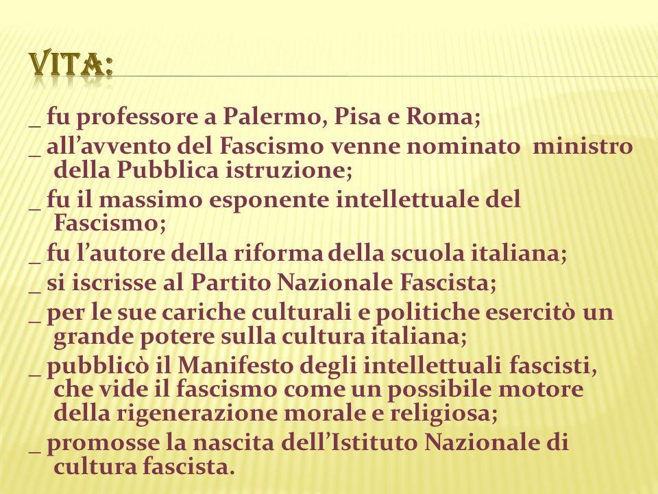 Vita: _ fu professore a Palermo, Pisa e Roma;