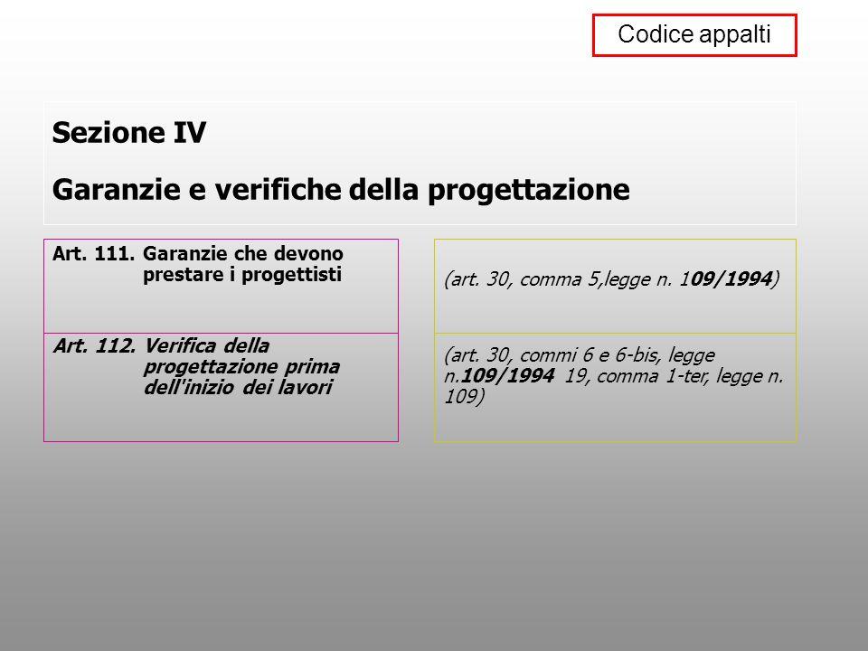 Sezione IV Garanzie e verifiche della progettazione