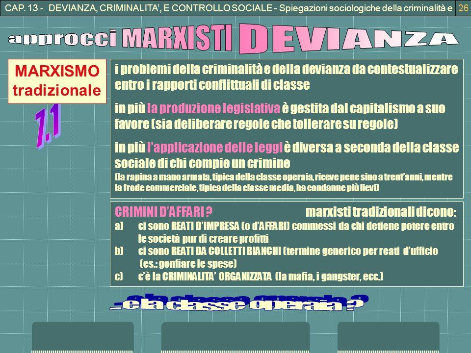 approcci MARXISTI DEVIANZA 7.1 ... e la classe operaia MARXISMO