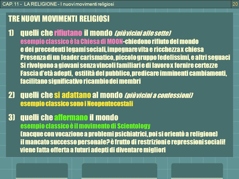 TRE NUOVI MOVIMENTI RELIGIOSI