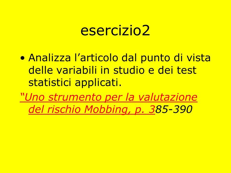 esercizio2 Analizza l'articolo dal punto di vista delle variabili in studio e dei test statistici applicati.