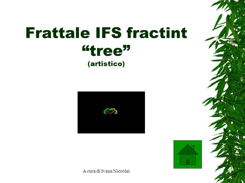 Frattale IFS fractint tree (artistico)