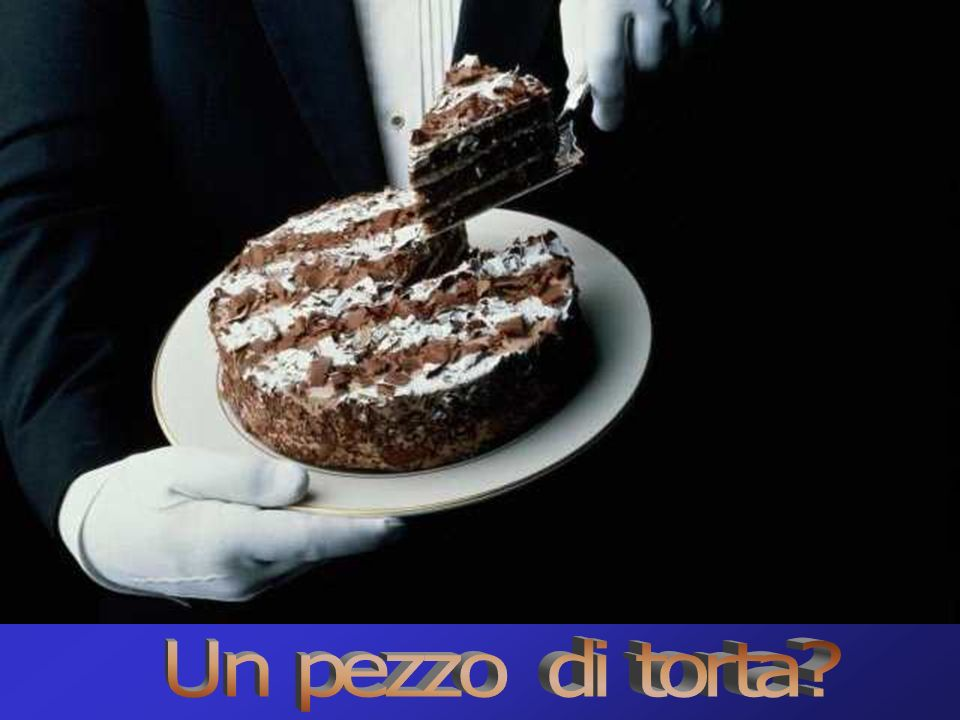 Un pezzo di torta