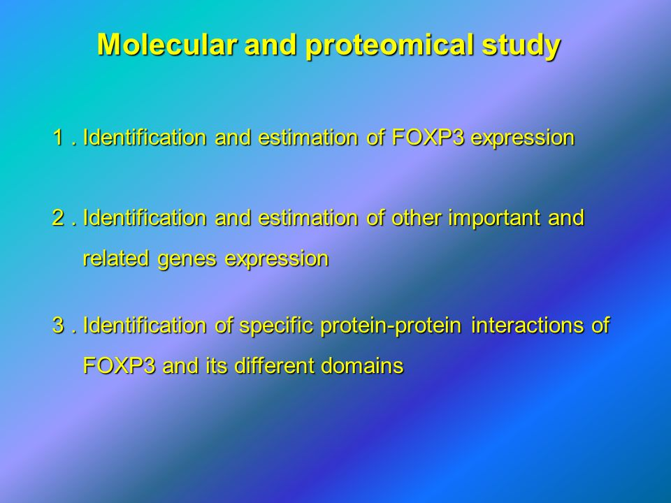 Molecular and proteomical study