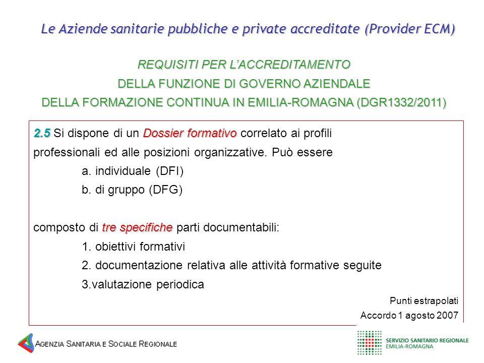 Le Aziende sanitarie pubbliche e private accreditate (Provider ECM)
