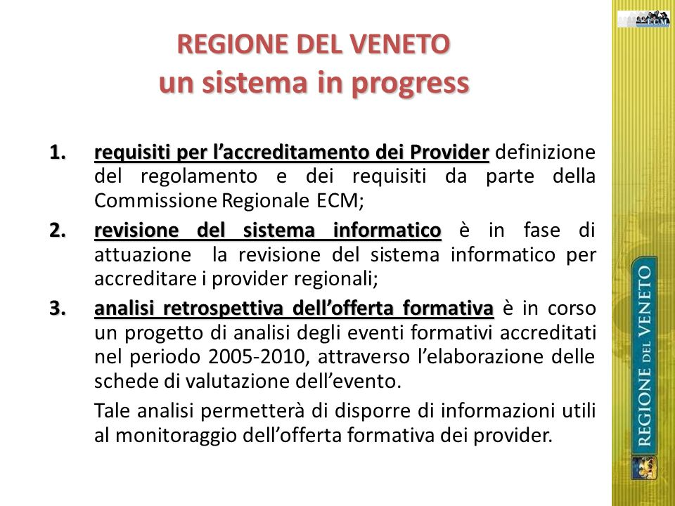 REGIONE DEL VENETO un sistema in progress