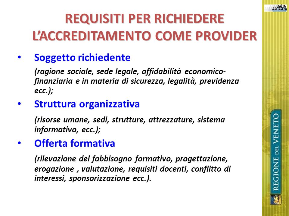 REQUISITI PER RICHIEDERE L'ACCREDITAMENTO COME PROVIDER