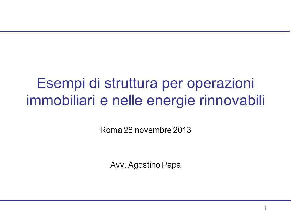 Roma 28 novembre 2013 Avv. Agostino Papa