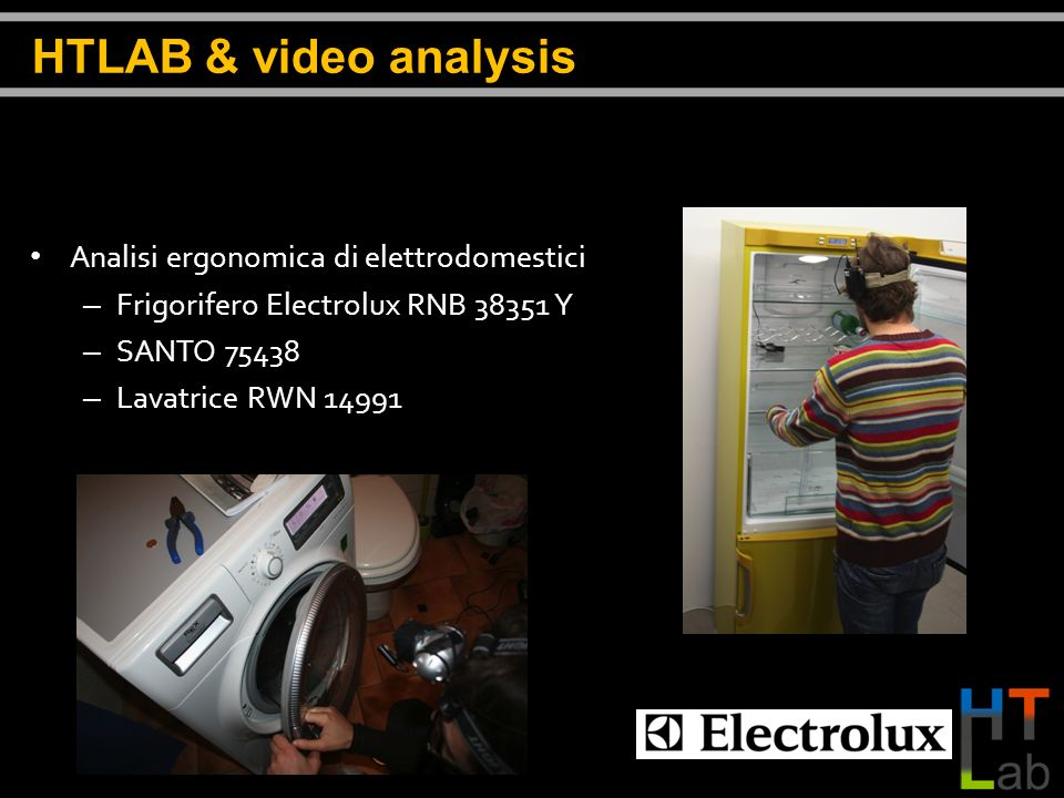 HTLAB & video analysis Analisi ergonomica di elettrodomestici
