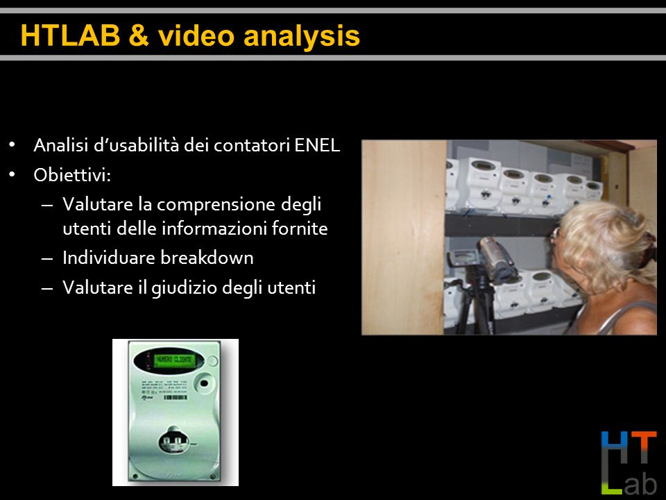 HTLAB & video analysis Analisi d'usabilità dei contatori ENEL