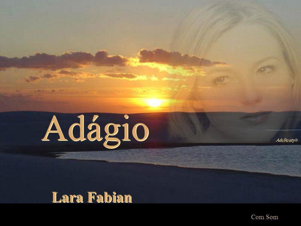 Adágio Lara Fabian Com Som